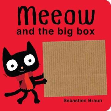 Meeow and the big box - Sebastien Braun