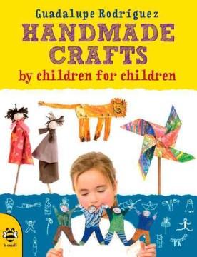Handmade Crafts by Children for Children - Guadalupe; Bruzzone Rodrfguez