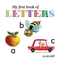 My first book of letters - Alain Grée