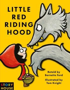 Little Red Riding Hood - Bernette G Ford