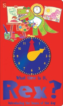 What time is it? : introducing the hours of the day - Margot Channing