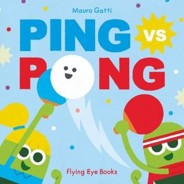 Ping vs Pong - Mauro Gatti