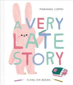 A very late story - Marianna Coppo
