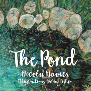 The pond - Nicola Davies
