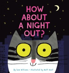 How about a night out? - Sam Williams