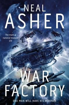 War factory - Neal L Asher
