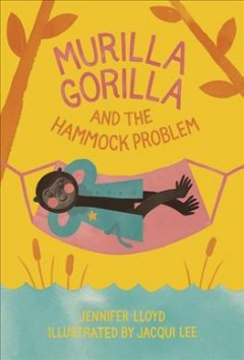 Murilla Gorilla and the hammock problem - Jennifer Lloyd