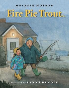 Fire pie trout - Melanie Mosher