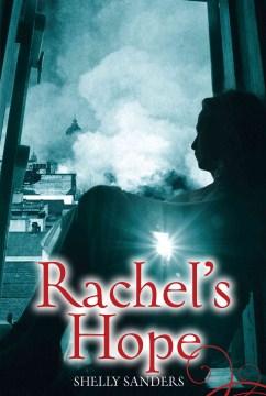 Rachel's hope - Shelly Sanders