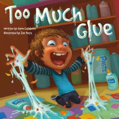 Too Much Glue. - Jason Lefebvre