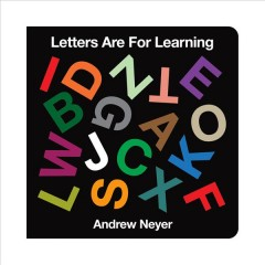 Letters are for learning - Andrew Neyer