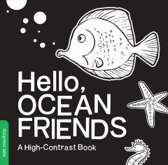Hello, ocean friends : a high-contrast action book - Violet Lemay