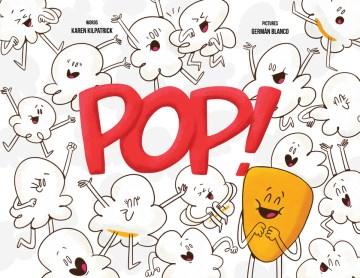 Pop! - Karen Kilpatrick