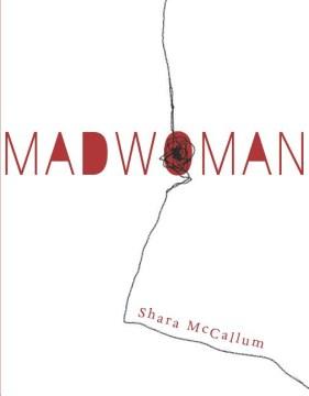Madwoman - Shara McCallum