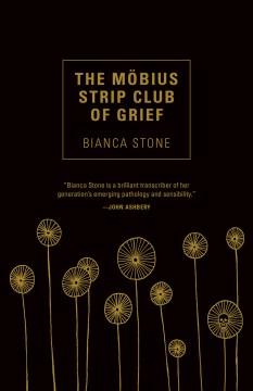 Mobius Strip Club of Grief - Bianca Stone