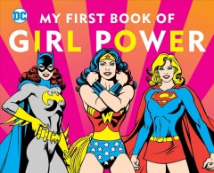 My first book of girl power - Julie Merberg