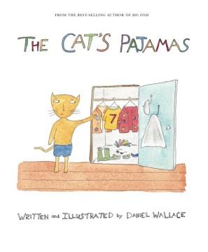 The cat's pajamas - Daniel Wallace