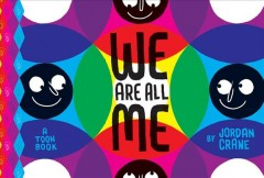 We are all me : a Toon Book - Jordan Crane