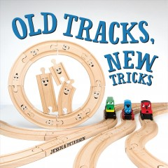 Old Tracks, New Tricks - Jessica Petersen