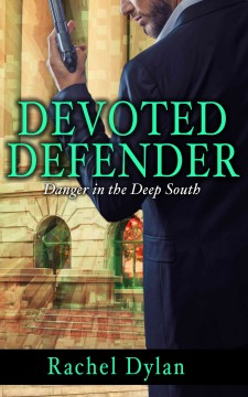 Devoted defender - Rachel Dylan