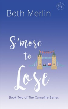 S'more to lose - Beth Merlin