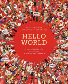 Hello world : a celebration of languages and curiosities - Jonathan Litton