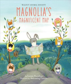 Magnolia's magnificent map - Lauren Bradshaw