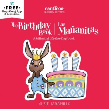 The birthday book = Las mananitas - Susie Jaramillo