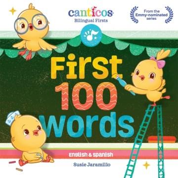 First 100 words : English & Spanish - Susie Jaramillo