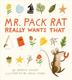 Mr. Pack Rat really wants that! - Marcus Ewert