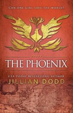 The phoenix - Jillian Dodd