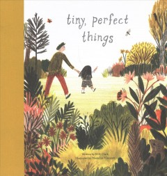 Tiny, perfect things - M. H Clark