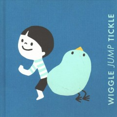 Wiggle jump tickle : a little book of actions - Ruth Austin
