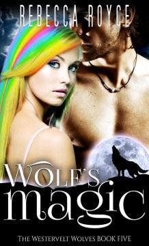 Wolf's magic - Rebecca Royce