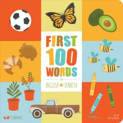 First 100 Words in English and Spanish - Ana (ILT); Rodriguez Godinez