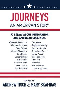Journeys : An American Story - Andrew; Skafidas Tisch