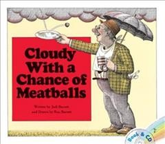 Cloudy with a chance of meatballs - Judi Barrett
