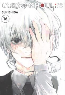 Tokyo Ghoul Re 16 - Sui Ishida