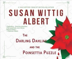 The Darling Dahlias and the poinsettia puzzle - Susan Wittig Albert