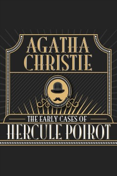 The early cases of Hercule Poirot - Agatha Christie