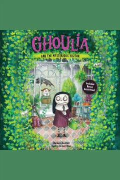 Ghoulia and the mysterious visitor - Barbara Cantini