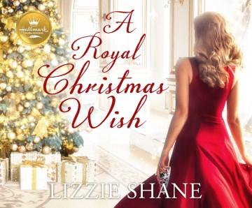 Royal Christmas Wish - Lizzie; DeLisle Shane