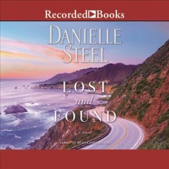 Lost and found : a novel - Danielle Steel