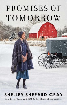 Promises of Tomorrow : - Shelley Shepard Gray