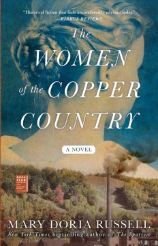 The women of the Copper Country : a novel - Mary Doria Russell