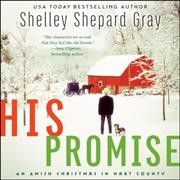 His promise : an Amish Christmas in Hart County - Shelley Shepard Gray