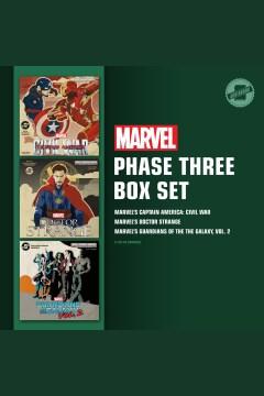 Marvel's Phase Three Box Set : Marvel's Captain America: Civil War ; Marvel's Doctor Strange ; Marvel's Guardians of the Galaxy, Vol. 2.