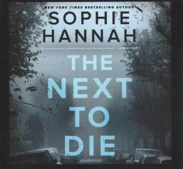 The next to die - Sophie Hannah