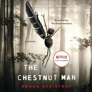 Chestnut Man : Library Edition - Peter (NRT); Sveistrup Noble