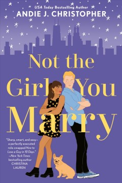 Not the girl you marry - Andie J Christopher